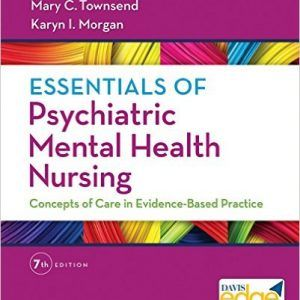 Essentials Of Psychiatric Mental Health Nursing 7th Edition Townsend