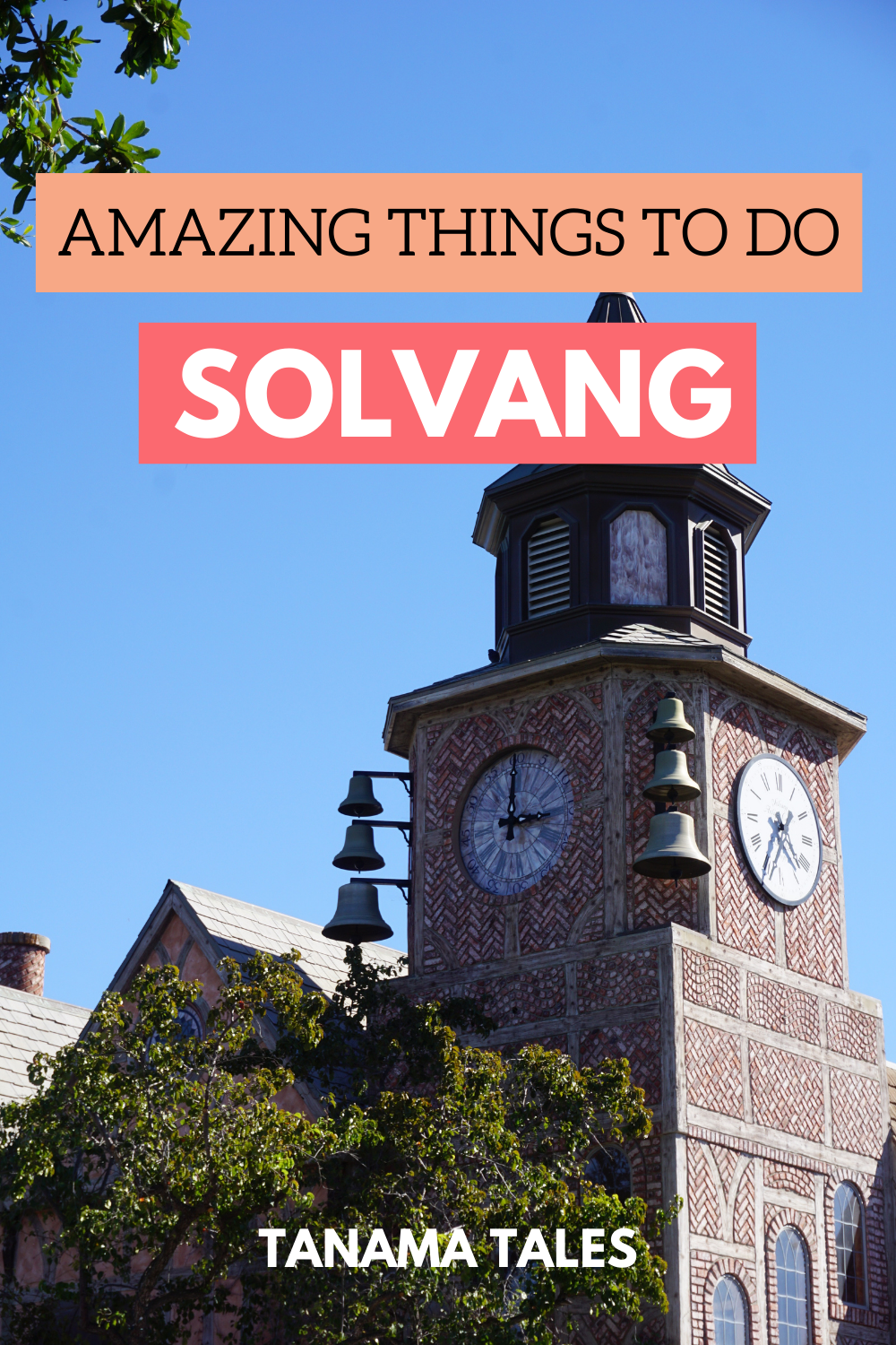 Things to Do in Solvang, California: Attractions and Food - Tanama Tales in 2020 | North america ...