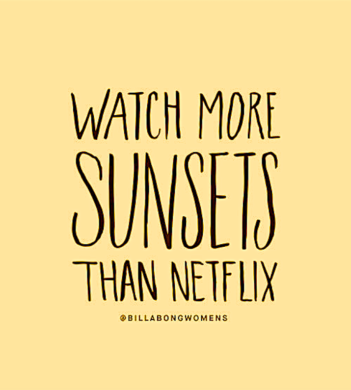 Summer Shine :- WATCH MORE SUNSETS THAN NETFLIX | Things I