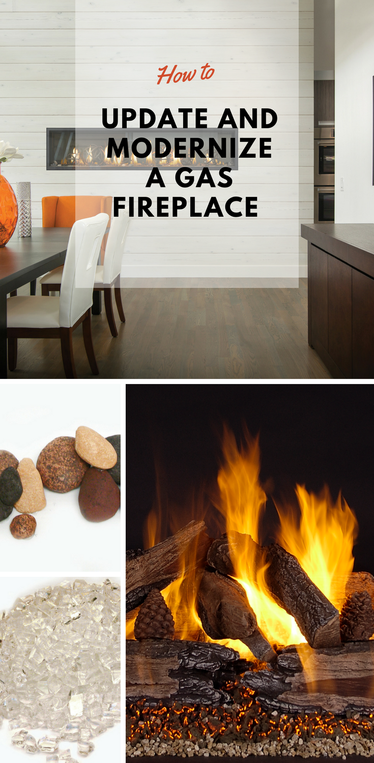 How To Update And Modernize A Gas Fireplace We Love Fire Gas Fireplace Gas Fireplace Logs Fireplace Remodel