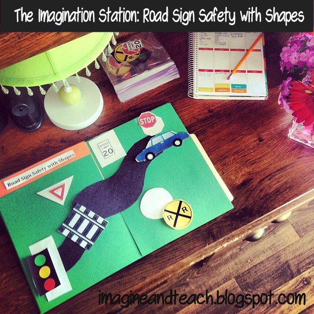 The Imagination Station Road Sign Safety With Shapes