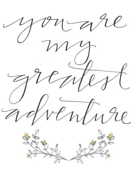 8 12 X 11 You Are My Greatest Adventure Print 1500 Via Etsy