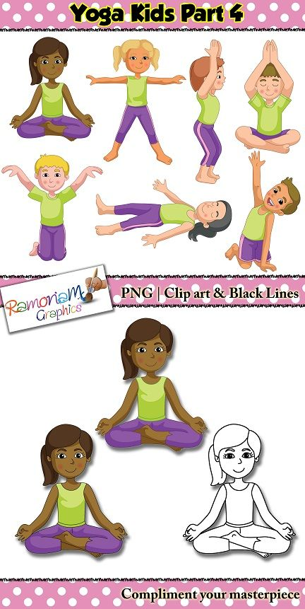 Yoga Clip Art Set Contains Images Of Children Doing A Variety Poses