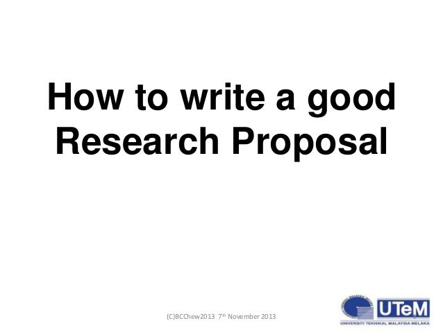 How to write a good postgraduate research proposal by BC Chew via - what is the research proposal