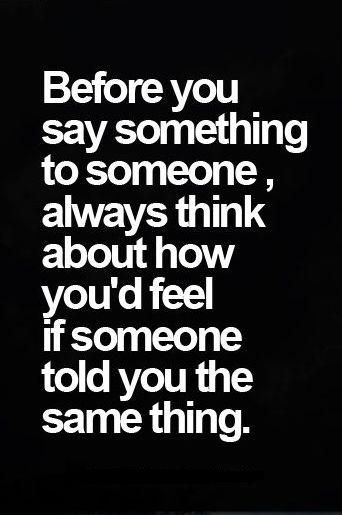 Always Think Before You Speak Inspiration Wisdom Pinterest