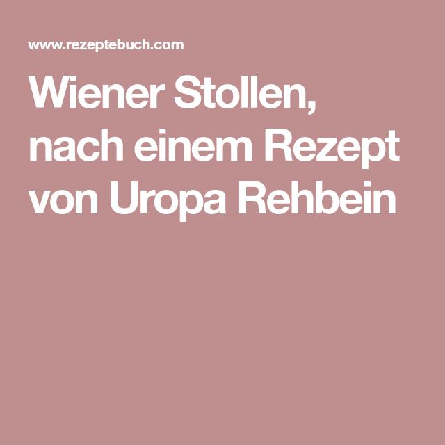 Wiener Stollen, nach einem Rezept von Uropa Rehbein