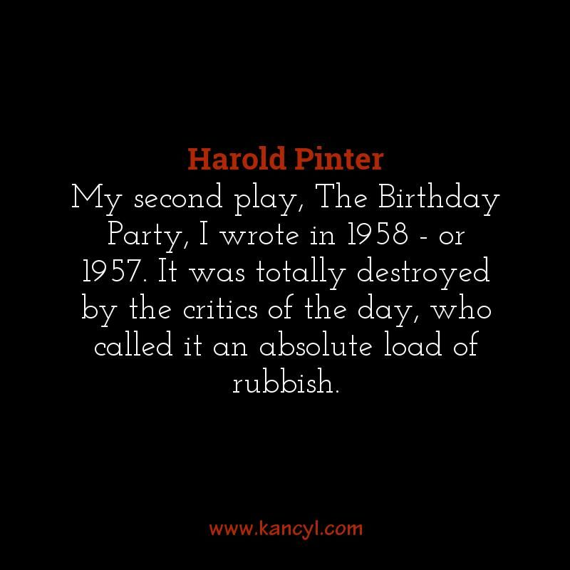 """""""My Second Play, The Birthday Party, I Wrote In 1958"""