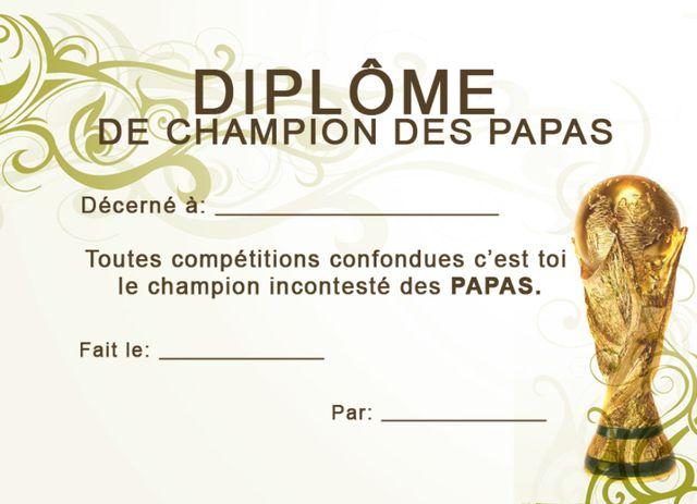 Dipl me papa champion du monde projets essayer papa anniversaire papa et a imprimer - Diplome du super papa a imprimer gratuit ...