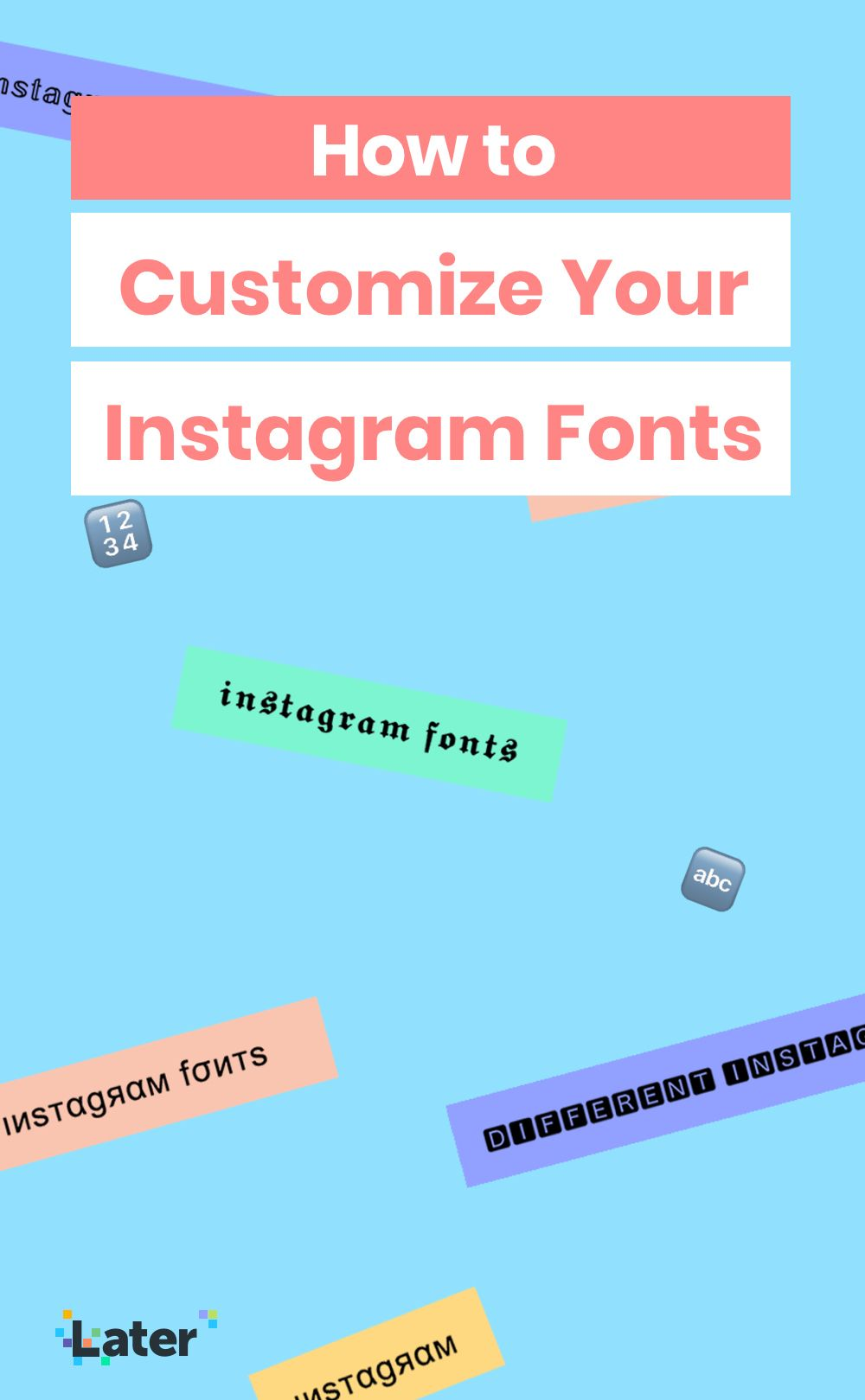 How To Find And Customize Instagram Fonts For Your Profile Later Blog Instagram Font Instagram Account Ideas Instagram