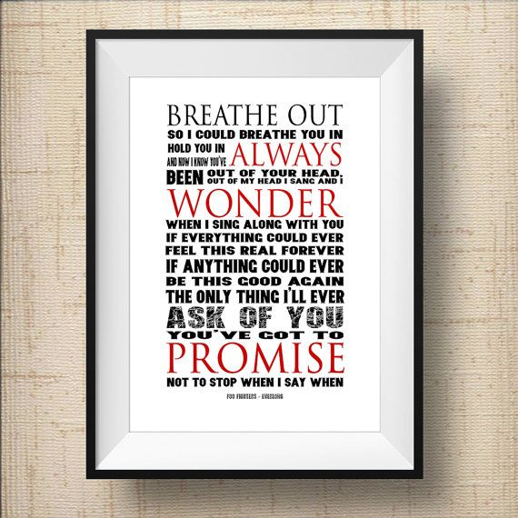 Foo Fighters Print Everlong Foo Fighters Quote Print Foo Etsy Foo Fighters Quotes Lyric Prints Foo Fighters