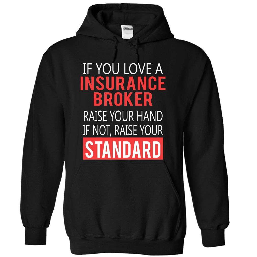 INSURANCE BROKER - standard - This shirt is a MUST HAVE. Choose your color, style and Buy it now! (Insurance Tshirts)