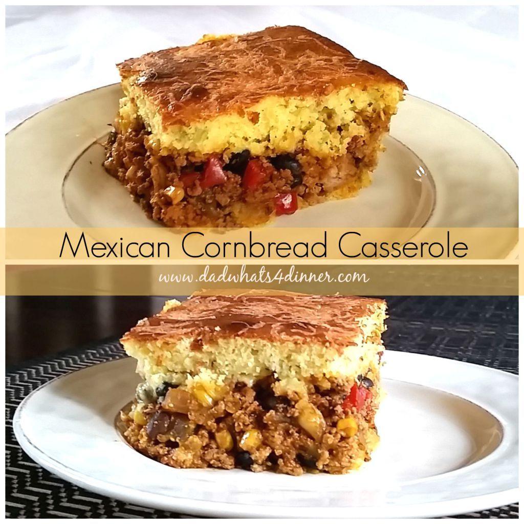 Cornbread Mexican Casserole #mexicancornbreadcasserole Mexican Cornbread Casserole www.dadwhats4dinner.com #mexicancornbreadcasserole