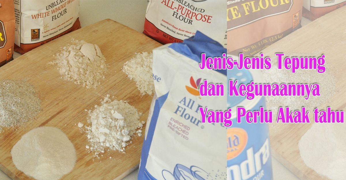 Lepas Ini Mudah La Akak Nak Beli Tepung Sebab Dah Mahir Jenis Jenis Tepung Dan Kegunaanya Untuk Resepi Kan Semoga Bermanfaat Tips Dna Pandua Tepung Resep Tahu