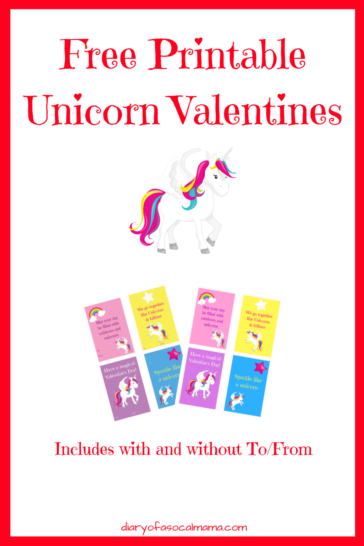 Free Printable Unicorn Valentines Diary Of A Socal Mama