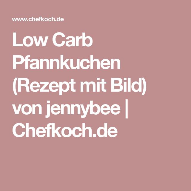 Low Carb Pfannkuchen (Rezept mit Bild) von jennybee | Chefkoch.de