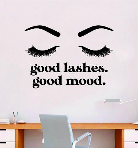 Good Lashes Good Mood V2 Wall Decal Sticker Vinyl Home Decor Bedroom Art Make Up Cosmetics Girls Eyes Eyebrows Eyelashes Brows Vanity Beauty