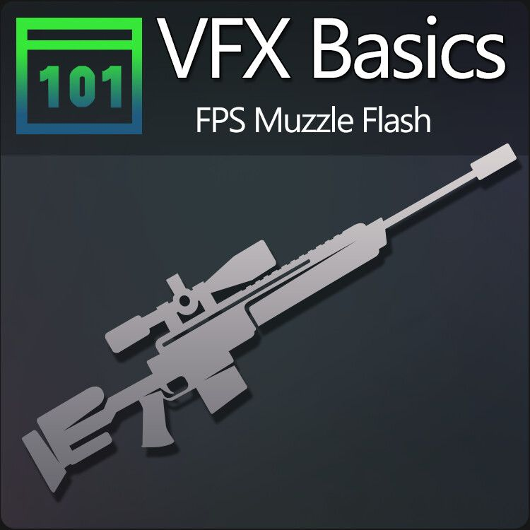 Vfx Basics Sniper Muzzle Flash By Maxime Mege Ythierfirst Of A Serie Of Simple Effects Commonly Asked Done In Video Game Sniper S Muzzle Sniper Muzzle Flash