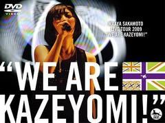 "Maaya Sakamoto, Live Tour 2009 ""We Are Kazeyomi!"""