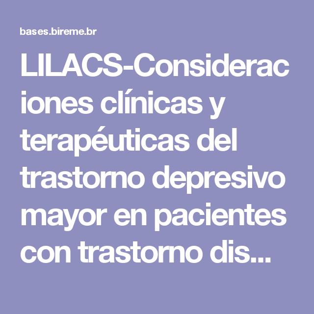 LILACS-Consideraciones clínicas y terapéuticas del trastorno depresivo mayor en pacientes con trastorno dismórfico corporal; Clinical and therapeutics considerations of mayor depressive disorder in patients with body dysmorjphic disorder