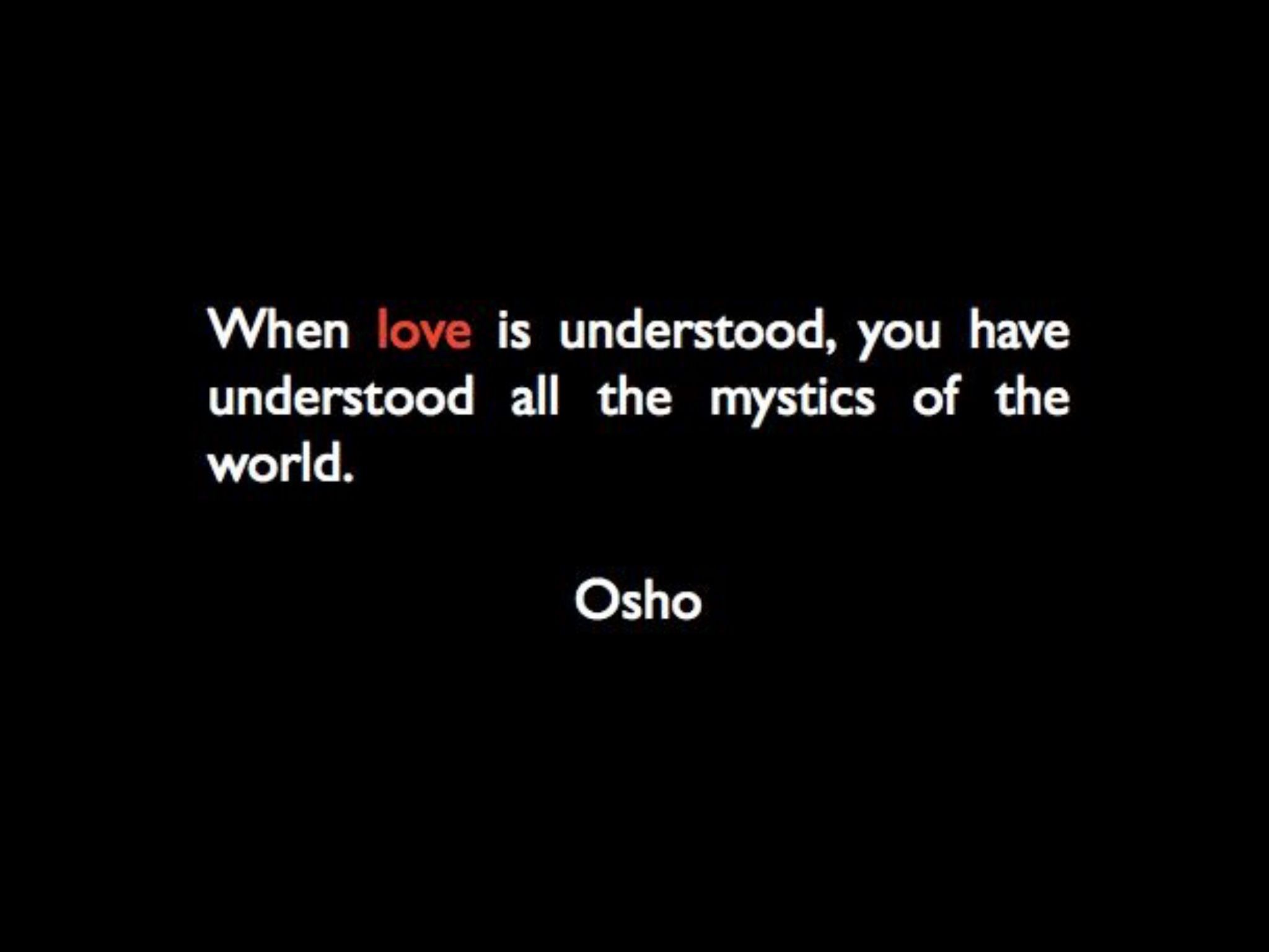 Osho. Wisdom. Love (With images) | Osho, Wisdom, Truth