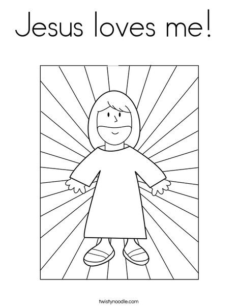 Jesus Loves Me Coloring Page Twisty Noodle Jesus Coloring Pages Bible Coloring Bible Coloring Pages