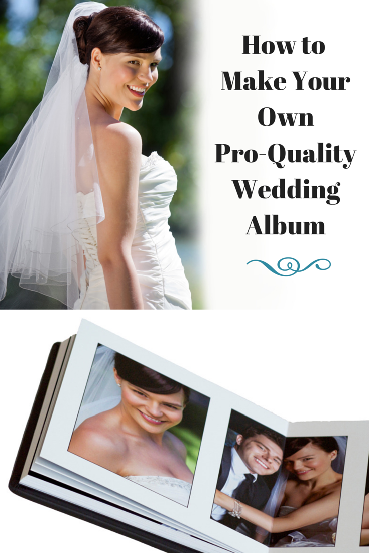 Make Your Own Wedding Album And Save Free Wedding Album Templates And Easy Book Making Tools Diy Weddi Wedding Photo Books Wedding Album Wedding Photo Albums