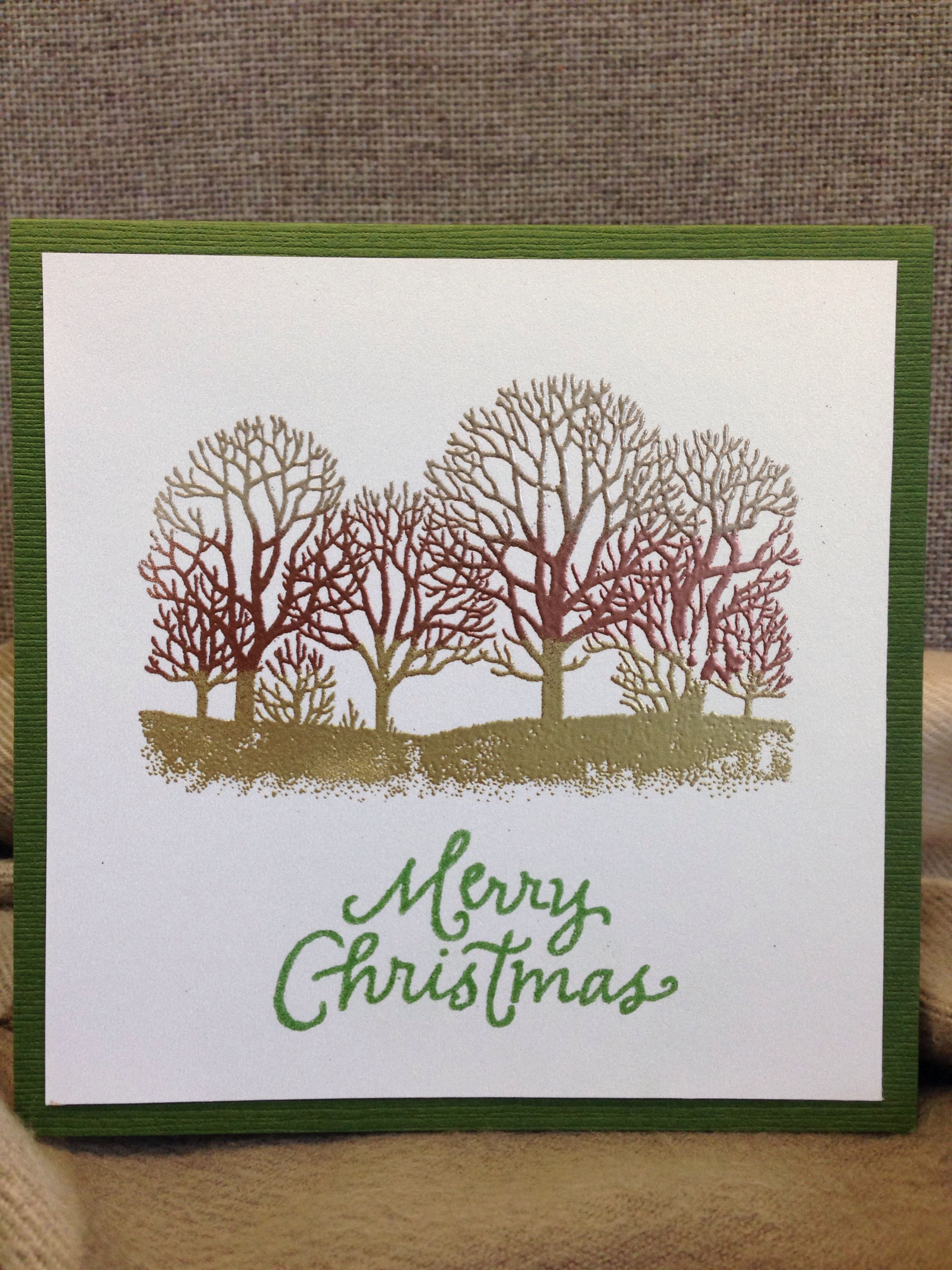 Heat embossed Christmas card, using stamp of trees. Applied ...