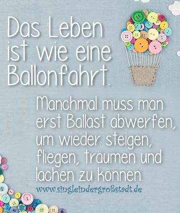 Spruch das leben ist eine ballonfahrt ballonfahrt for Leben ausmisten