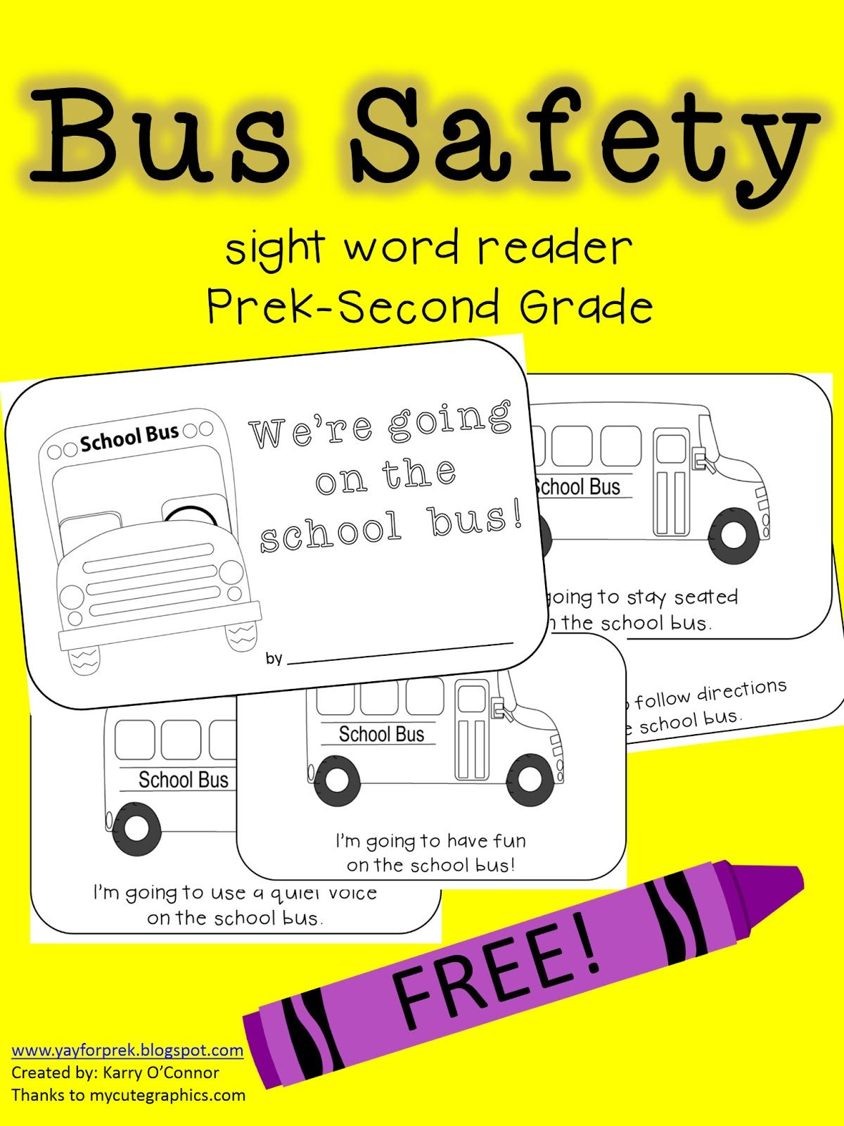 Yay for PreK! Friday Freebie Bus Safety Sight Word