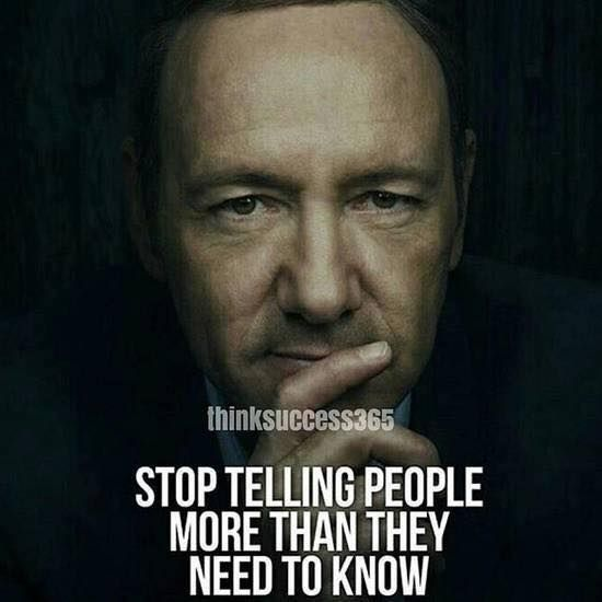 Inspirational Positive Quotes :Stop telling people more than they need to know. via ift.tt/1QWx9sf…