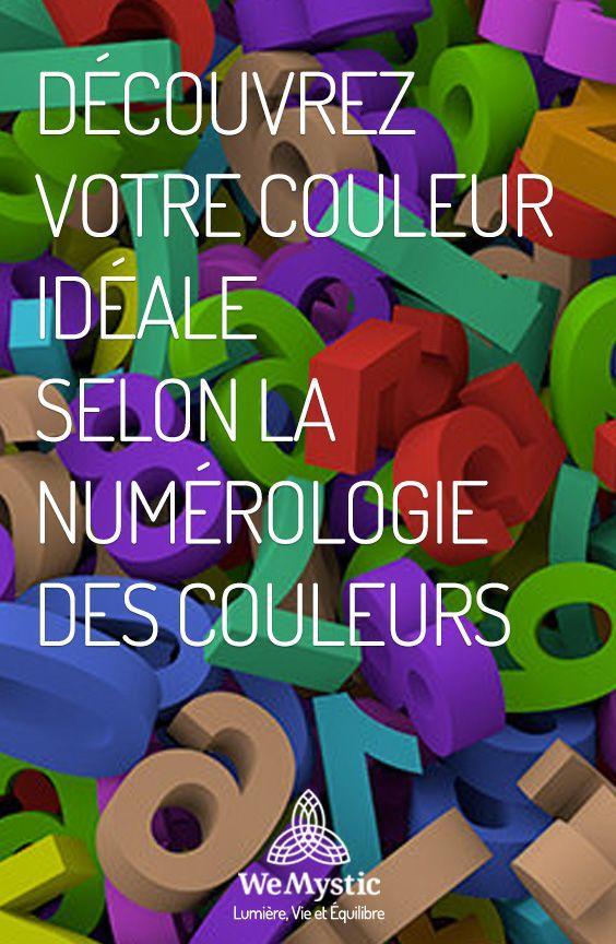 Decouvrez Votre Couleur Ideale Selon La Numerologie Des Couleurs Wemystic France Numerologie Spiritualite Esoterisme
