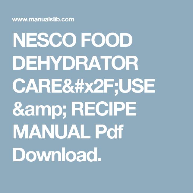 Nesco food dehydrator careuse recipe manual pdf download nesco food dehydrator careuse recipe manual pdf download forumfinder Images