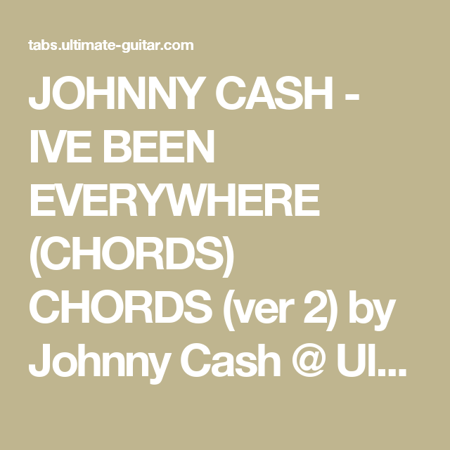 Johnny Cash Ive Been Everywhere Chords Chords Ver 2 By Johnny