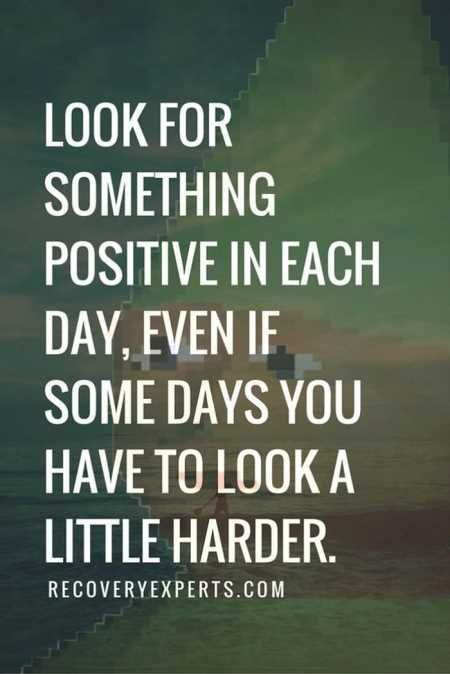 Look for something positive in each day, even if some days you have to look a little harder. Yeah baby, this is totally  #WildlyAlive! #selflove #fitness #health #nutrition #weight #loss LEARN MORE →  www.WildlyAliveWeightLoss.com