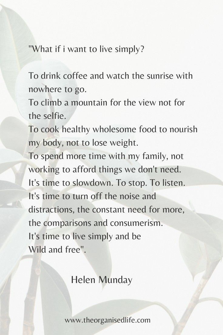 Simple Living Do You Want To Live Simply Free From Stress And Worry Do You Want To Enjoy The Things You Have Not Ch Inspirational Quotes Words Simple Living