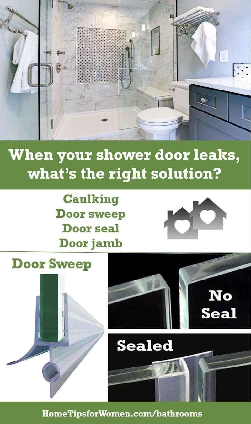 When Your Shower Door Leaks What To Do Home Tips For Women Shower Doors Frameless Shower Door Sweep Frameless Shower Doors