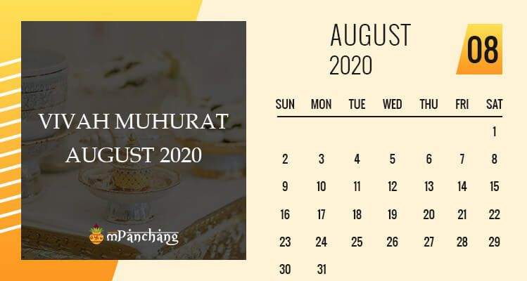Shubh Shadi Muhurat In August 2020 In 2020 Marriage Dating Marriage Good Marriage
