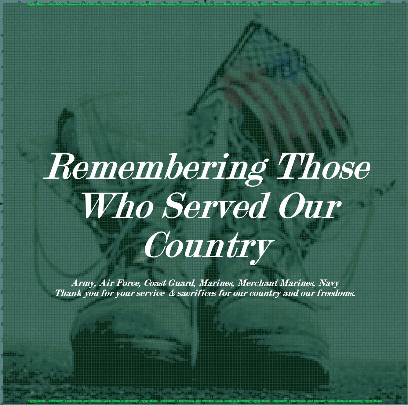 Remembering Those Who Served Our Country Army, Air Force