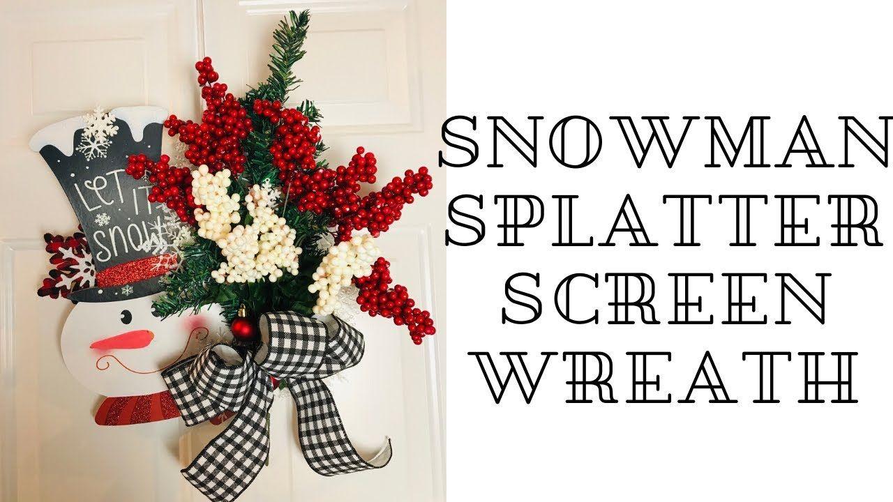 Dollar Tree Snowman Christmas Splatter Screen DIY Wreath