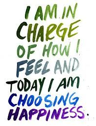 Be in charge of how you feel!