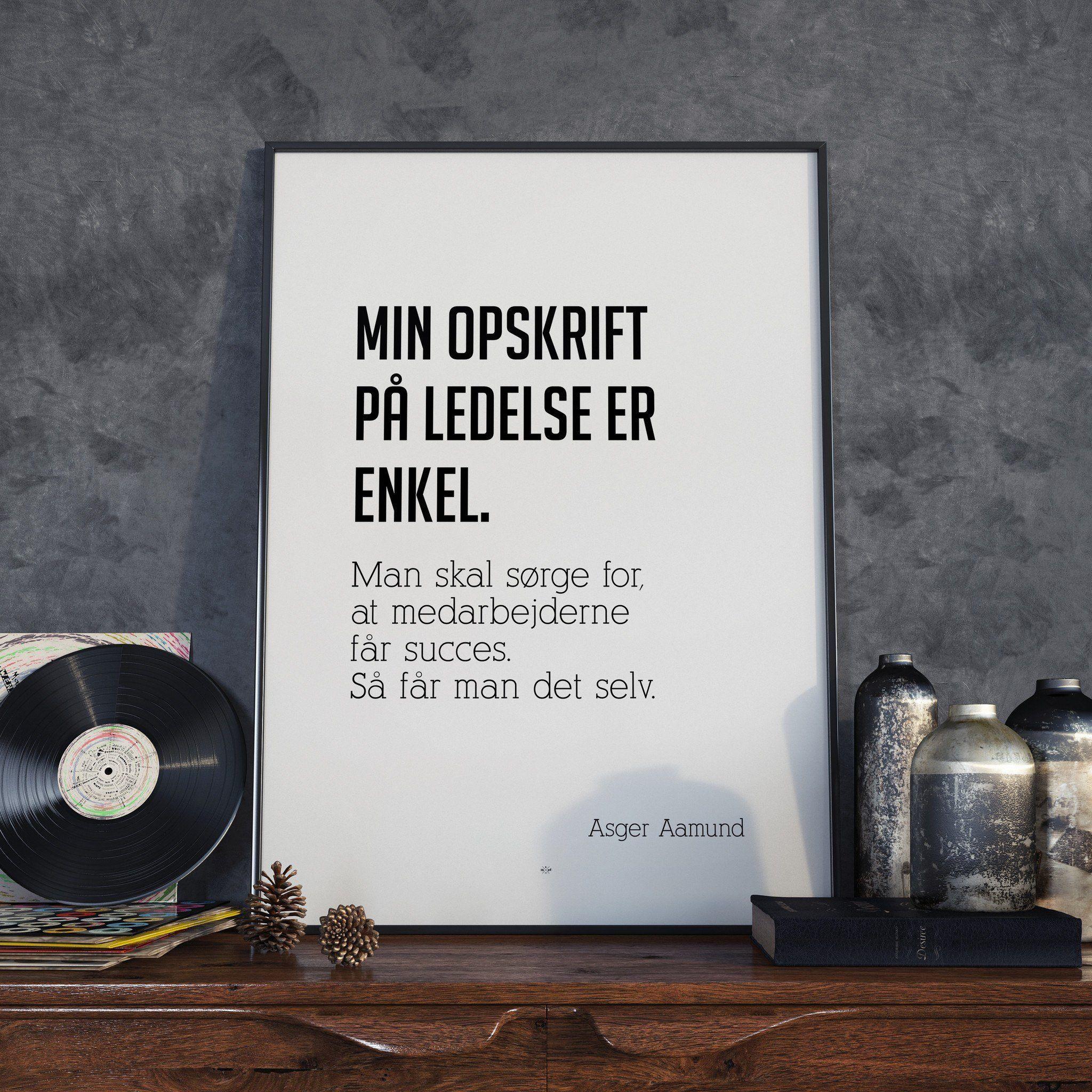 Asger Aamund Citat Plakat Hipd Staerke Citater Humoristiske Citater Motiverende