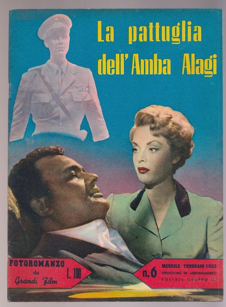 FOTOROMANZO DA GRANDI FILM La pattuglia di Amba Alagi con L. Tajoli,  1955