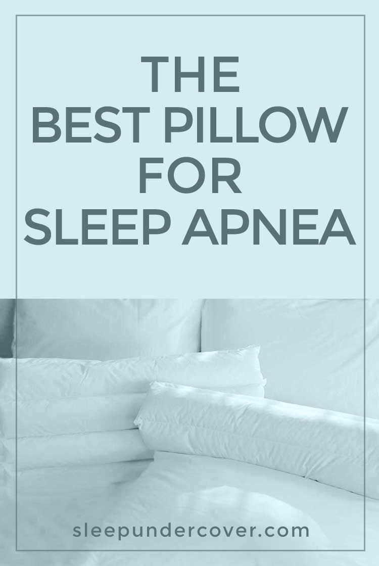 The Best Pillow For Sleep Apnea While The Treatment For Sleep