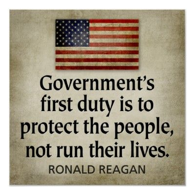 GovernmentS First Duty Is To Protect The People Not Run Their
