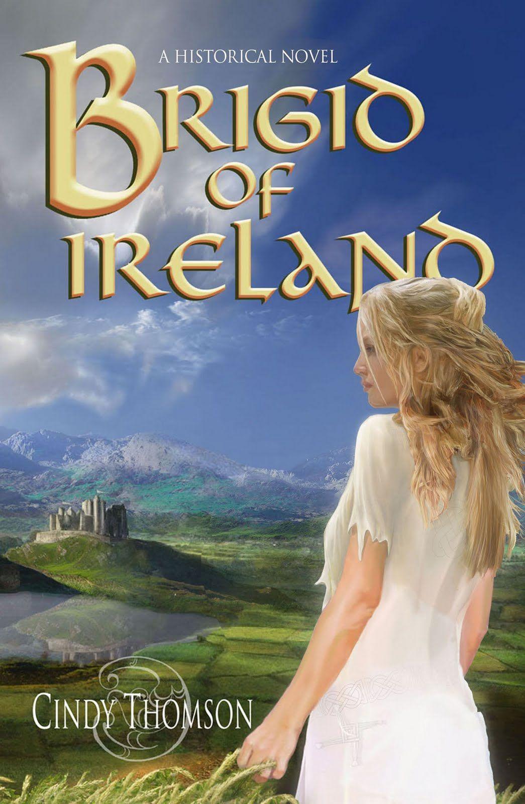 Cindy Thomson - Brigid of Ireland / https://www.goodreads.com/book/show/769739.Brigid_of_Ireland?from_search=true&search_version=service