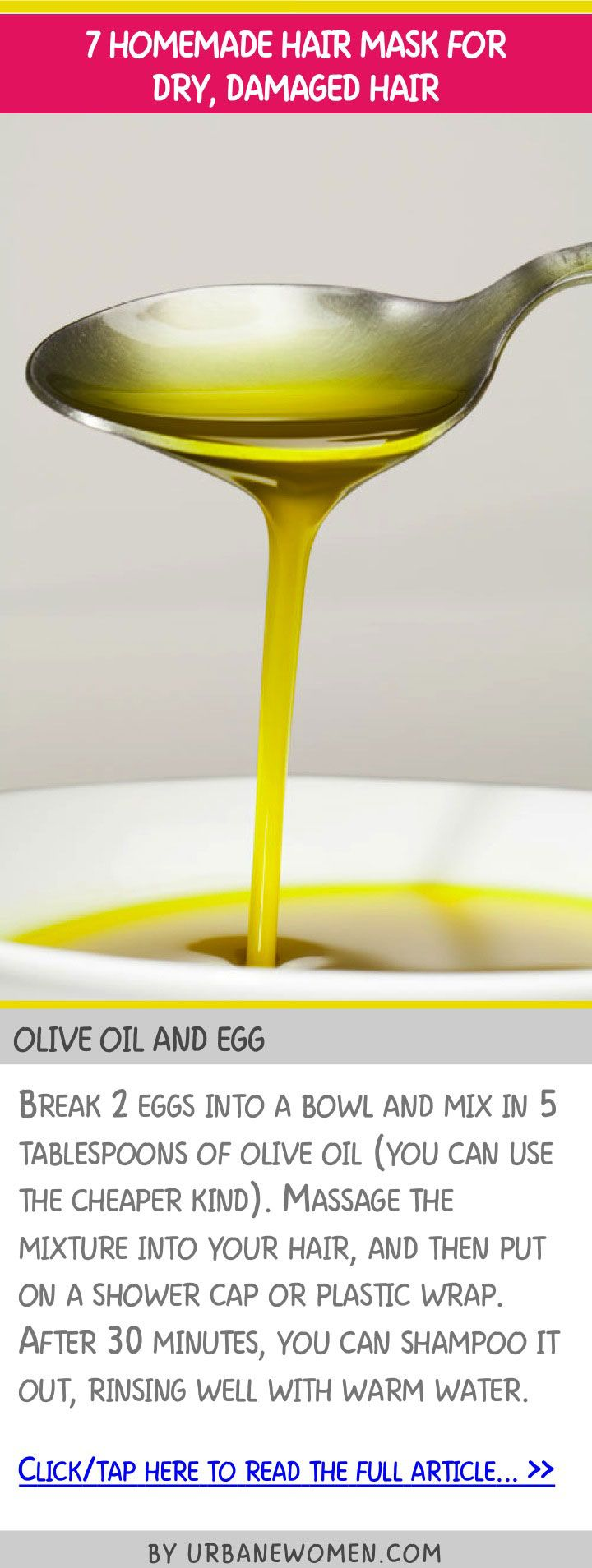 7 homemade hair mask for dry, damaged hair Olive oil and