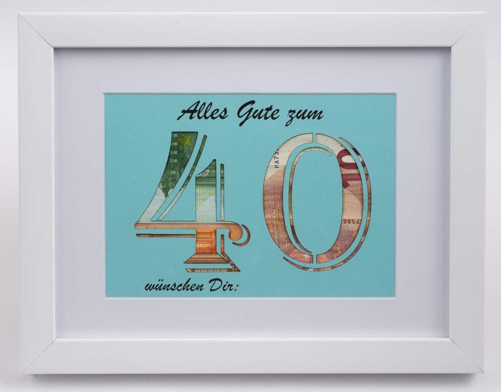 Geldgeschenk 40. Geburtstag