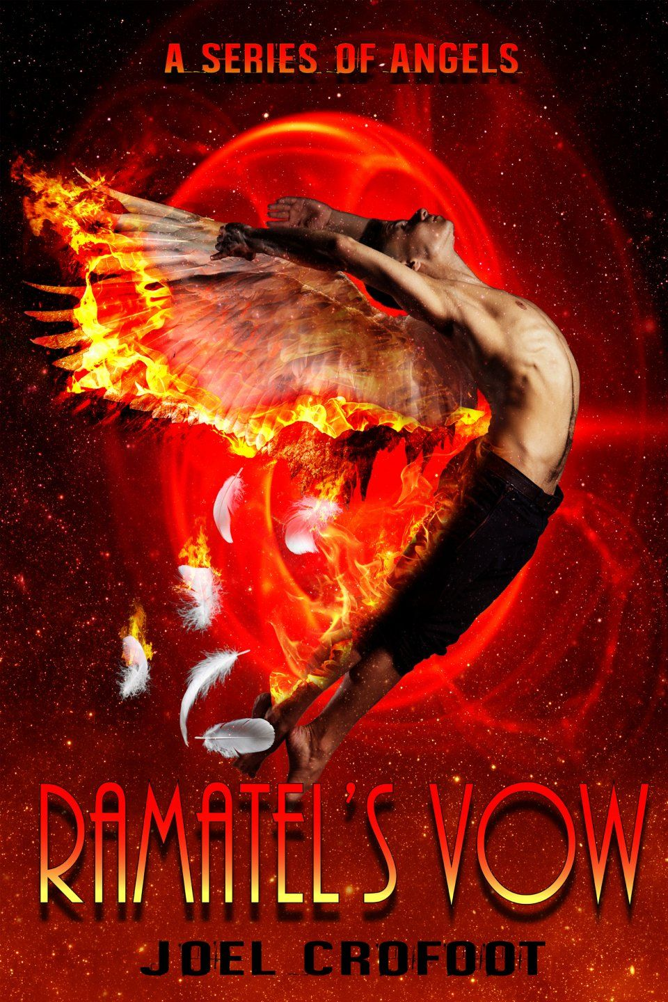 Featured Paranormal Romance Book: Ramatel's Vow By Joel Crofoot *99 Cents  Book* Angels