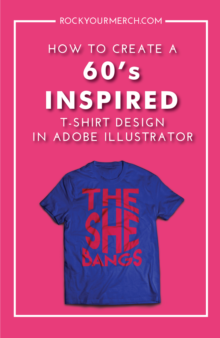 Design t shirt adobe illustrator tutorial - How To Create A 60 S Inspired T Shirt Design In Adobe Illustrator