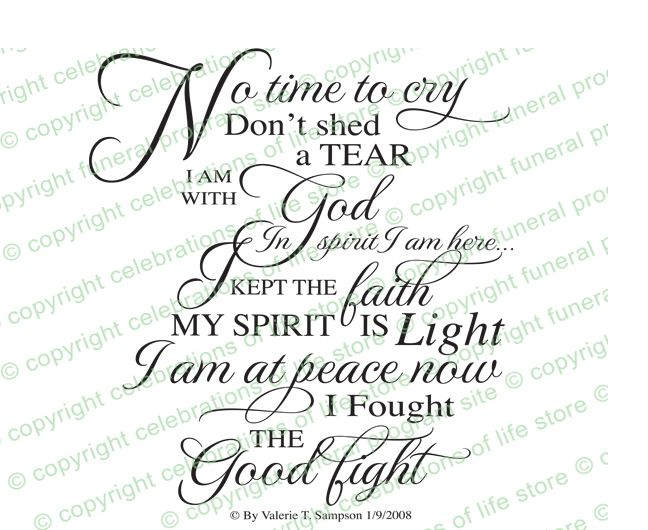 No Time To Cry Funeral Poem created as elegant script by